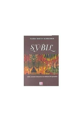 Sybil - Normale Bakışımızı da Etkileyen Bir Gerçektir - Flora Rheta Schreiber