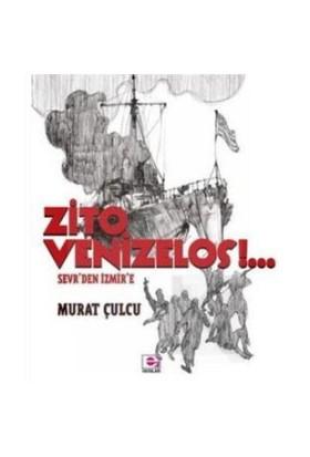 Zito Venizelos: Sevr'Den İzmir'E-Murat Çulcu