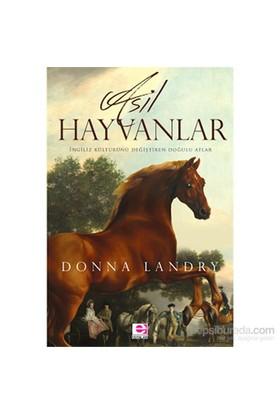 Asil Hayvanlar-Donna Landry