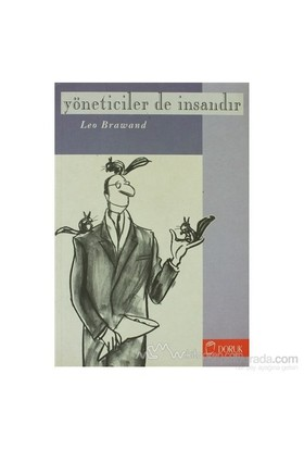 Yöneticiler De İnsandır - Leo Brawand