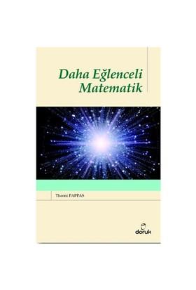 Daha Eğlenceli Matematik - Theoni Pappas