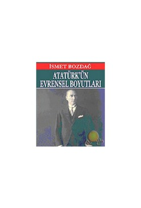 Atatürk'ün Evrensel Boyutları