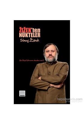 Zizek'Ten Nükteler - Şu Hegel Fıkrasını Duydun Mu?-Slavoj Zizek