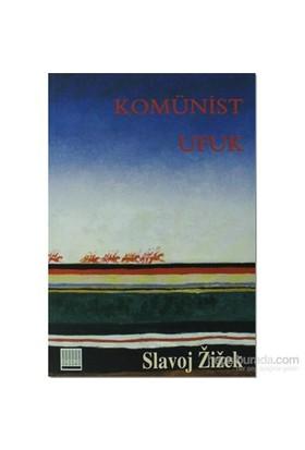 Komünist Ufuk-Slavoj Zizek