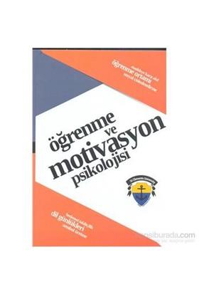 Öğrenme Ve Motivasyon Psikolojisi-Kolektif