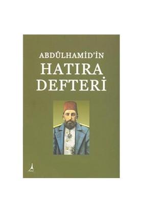 Abdülhamid'in hatıra Defteri - Hasan İlhan
