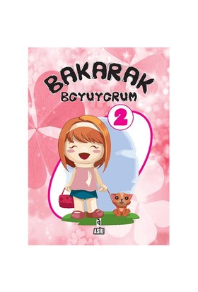 Bakarak Boyuyorum 2