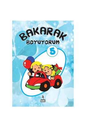 Bakarak Boyuyorum 5
