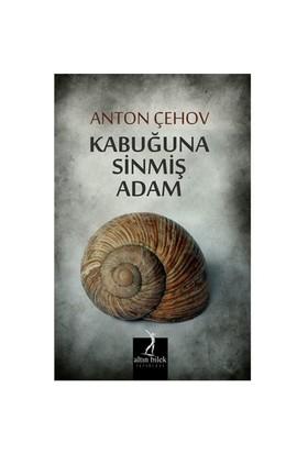 Kabuğuna Sinmiş Adam-Anton Pavloviç Çehov