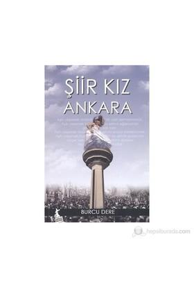 Şiir Kız Ankara-Burcu Dere