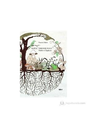 Doğal Tarımın Yolu - (Felsefesi Ve Uygulaması)-Masanobu Fukuoka