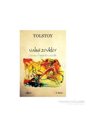 Vahşi Zevkler-Lev Nikolayeviç Tolstoy