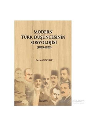 Modern Türk Düşüncesinin Sosyolojisi-Cevat Özyurt