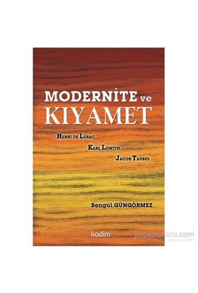 Modernite Ve Kıyamet-Bengül Güngörmez