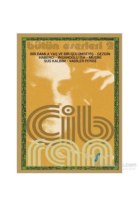 Halil Cibran Bütün Eserleri 2-Kolektif
