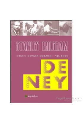 Deney - İnsanın Gerçek Doğasını İfşa Eden-Stanley Milgram