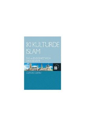 İki Kültürde İslam-Clifford Geertz
