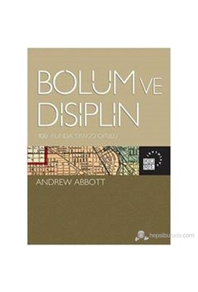 Bölüm ve Disiplin - 100. Yılında Şikago Okulu