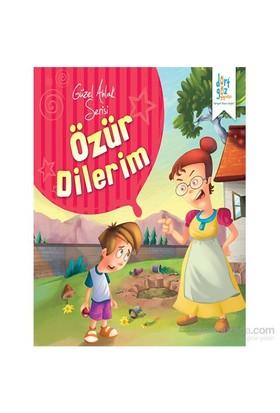"""Güzel Ahlak Serisi """"Özür Dilerim""""-Kolektif"""