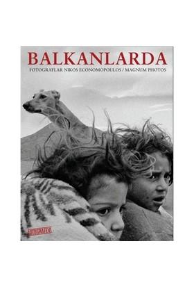Balkanlarda - Nikos Economopoulos