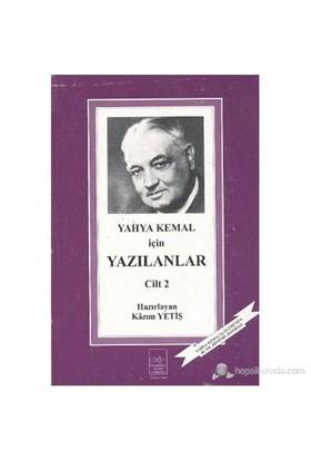 Yahya Kemal İçin Yazılanlar II