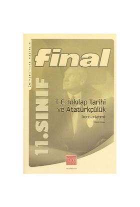 Final 11. Sınıf İnkılap Tarihi Ve Atatürkçülük