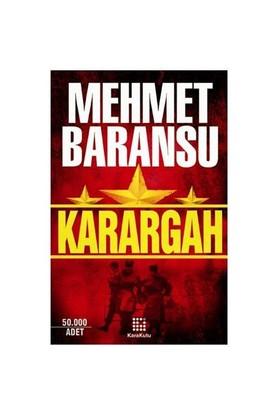 Karargah - Mehmet Baransu