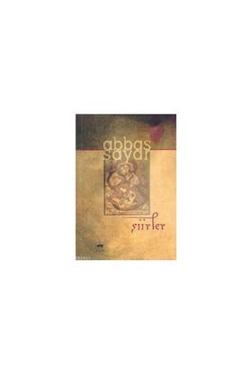 Şiirler -Abbas Sayar--Abbas Sayar