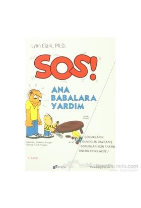 Sos! Ana Babalara Yardım - Lynn Clark