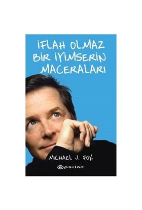 İflah Olmaz Bir İyimserin Maceraları-Michael J. Fox