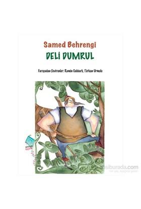 Deli Dumrul-Samed Behrengi