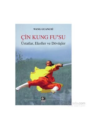 Çin Kung Fu'Su Üstatlar, Ekoller Ve Dövüşler