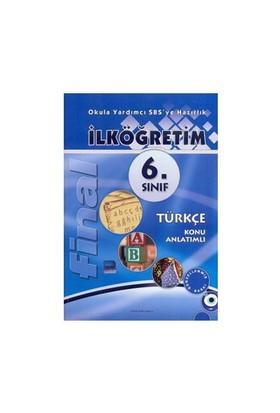 Final İlköğretim 6. Sınıf Türkçe Konu Anlatımlı