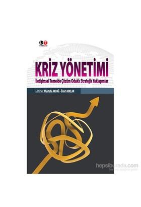 Kriz Yönetimi-Mustafa Akdağ