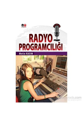 Radyo Programciliği-Metin Kasım