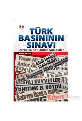 Türk Basınının Sınavı-Berrin Kalsın