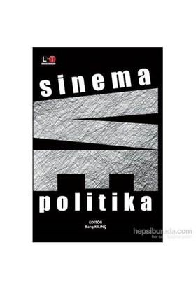 Sinema Ve Politika-Barış Kılınç