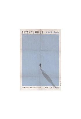 Buzda Yürüyüş-Werner Herzog