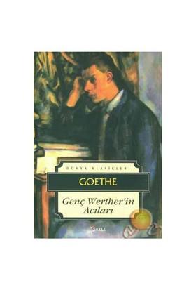 Genç Wer Ther'in Acıları - Johann Wolfgang von Goethe