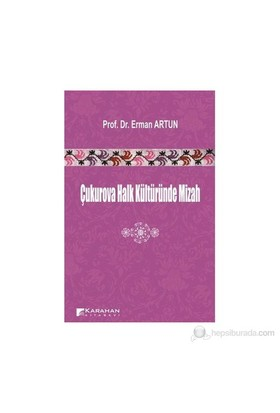 Çukurova Halk Kültüründe Mizah-Erman Artun