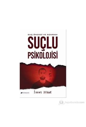 Suçlu Psikolojisi-İzzet Durak