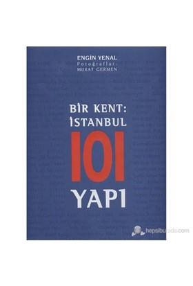 Bir Kent: İstanbul 101 Yapı
