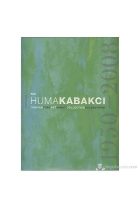 The Huma Kabakçı Koleksiyonu
