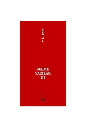 Seçme Yazılar 3-Vladimir İlyiç Lenin