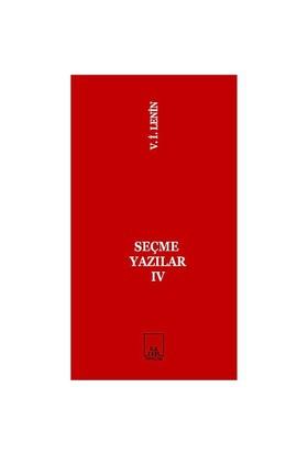 Seçme Yazılar 4-Vladimir İlyiç Lenin