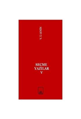 Seçme Yazılar 5-Vladimir İlyiç Lenin