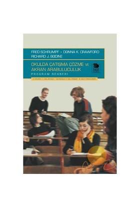 Okulda Çatışma Çözme Ve Akran Arabuluculuk Program Rehberi - Donna K. Crawford
