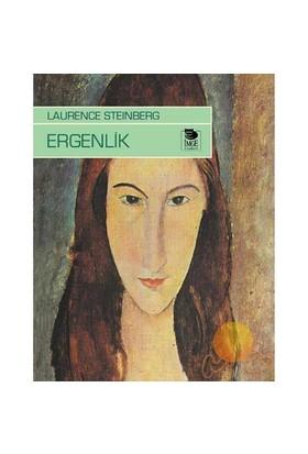 Ergenlik - Laurence Steinberg