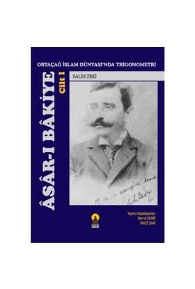 Asar-ı Bakiye Cilt 1 - Ortaçağ İslam Dünyasında Trigonometri