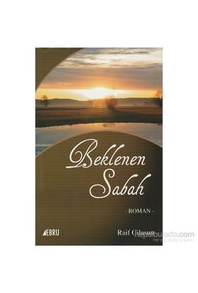 Beklenen Sabah-Raif Cilasun